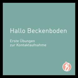 Hallo Beckenboden – Kontaktaufnahme